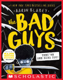 The Bad Guys in They're Bee-Hind You! (The Bad Guys #14)
