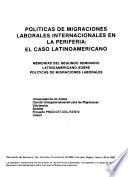 Políticas de migraciones laborales internacionales en la periferia