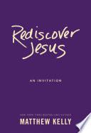 Rediscover Jesus