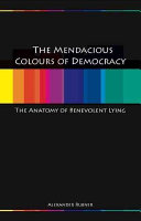 The Mendacious Colours of Democracy Book