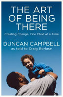 The Art of Being There  Creating Change  One Child at a Time