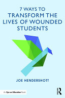 7 Ways to Transform the Lives of Wounded Students Pdf/ePub eBook