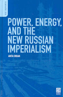 Power  Energy  and the New Russian Imperialism