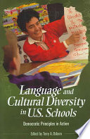 Language and Cultural Diversity in U S  Schools Book