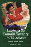 Language and Cultural Diversity in U S  Schools