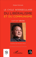 Le cycle interséculaire du libéralisme et du communisme