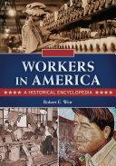 Workers in America: A Historical Encyclopedia [2 volumes] Pdf/ePub eBook