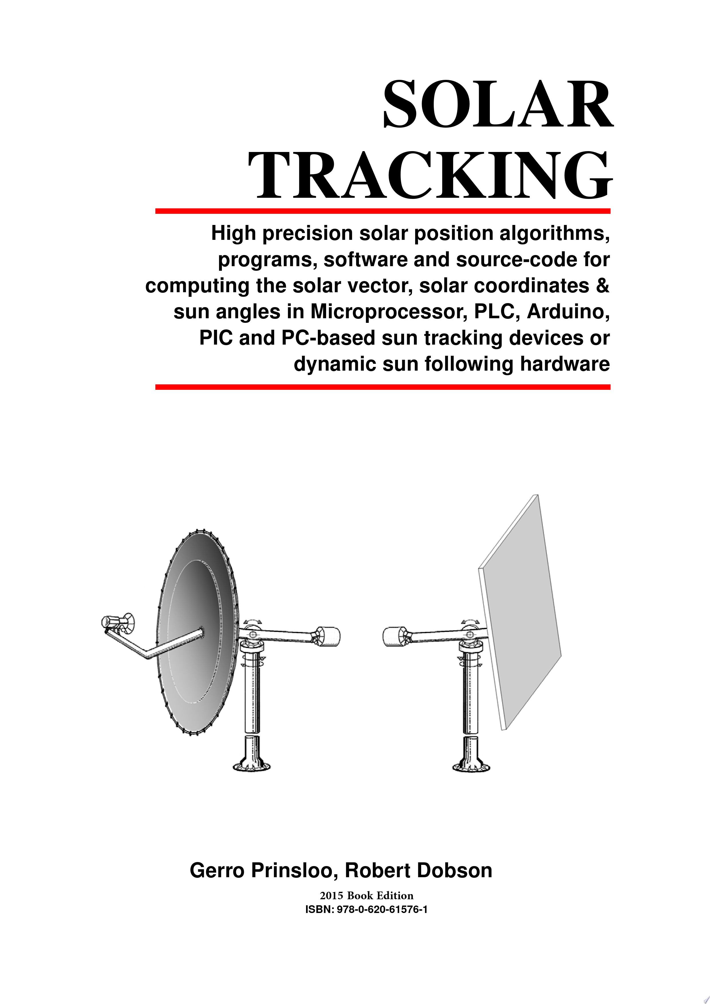Practical Solar Tracking Automatic Solar Tracking Sun Tracking