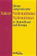Nation, Nationalismus, Nationalstaat
