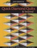 Quick Diamond Quilts   Beyond