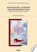 Integralism Altruism And Reconstruction