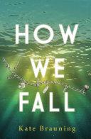 How We Fall [Pdf/ePub] eBook