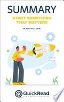 Start Something That Matters by Blake Mycoskie  Summary