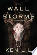 """The Wall of Storms"" by Ken Liu"