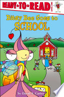 Bitsy Bee Goes to School Book