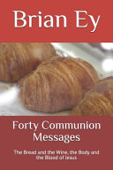 Forty Communion Messages