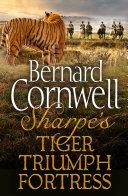 Pdf Sharpe 3-Book Collection 1: Sharpe's Tiger, Sharpe's Triumph, Sharpe's Fortress Telecharger
