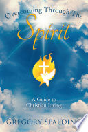 Overcoming Through the Spirit
