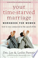 Your Time Starved Marriage Workbook for Women Book