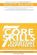 The 7 Core Skills Of Everyday Happiness Book