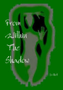 From Within The Shadow