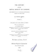 The History of the Royal Society of London for Improving of Natural Knowledge from Its First Rise