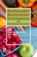 Sustainable Horticulture Development and Nutrition Security  Vol  3  Book