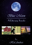 Blue Moon: A Literary Sonata ebook