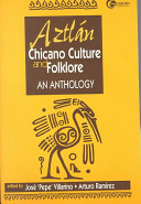 Aztlán, Chicano Culture and Folklore