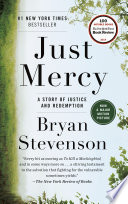 Just mercy : a story of justice and redemption by Bryan Stevenson