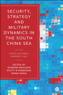 Security, Strategy, and Military Dynamics in South China Sea Pdf/ePub eBook