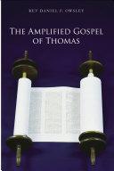 The Amplified Gospel of Thomas [Pdf/ePub] eBook