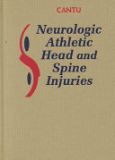Neurologic Athletic Head and Spine Injuries