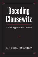 Decoding Clausewitz Book
