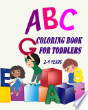 ABC Coloring Book For Toddlers 2-4 Years