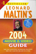 Leonard Maltin's movie & video guide 2004