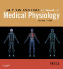 Guyton and Hall Textbook of Medical Physiology E-Book ebook