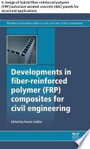 Developments in fiber reinforced polymer  FRP  composites for civil engineering