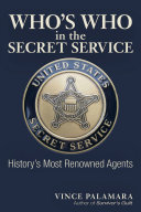 Who's Who in the Secret Service