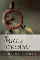 The Pull of Dreams
