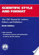 """""""Scientific Style and Format: The CBE Manual for Authors, Editors, and Publishers"""" by CBE Style Manual Committee. CBE Style Manual Committee. CBE style manual, Council of Biology Editors. Style Manual Committee, Huth, CBE Style Manual Committee, Edward J. Huth, Council of Biology Editors, Centre Balears Europa. Style Manual Committee"""