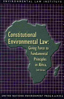 Constitutional Environmental Law: Giving Force to Fundamental ...