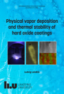 Physical vapor deposition and thermal stability of hard oxide coatings Pdf/ePub eBook