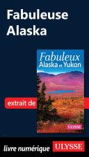 Fabuleuse Alaska ebook