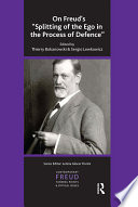 On Freud s Splitting of the Ego in the Process of Defence