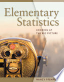 Elementary Statistics  Looking at the Big Picture