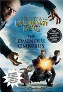 A Series of Unfortunate Events  The Ominous Omnibus  Books 1 3