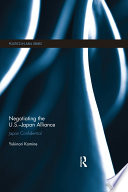 Negotiating the U S    Japan Alliance