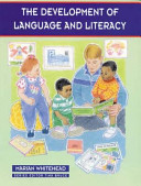 The Development Of Language And Literacy