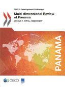 OECD Development Pathways Multi Dimensional Review of Panama Volume 1  Initial Assessment